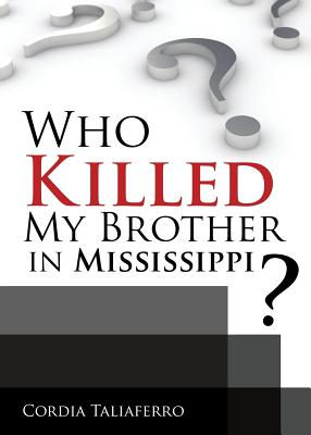 Who Killed My Brother In Mississippi? Cover Image