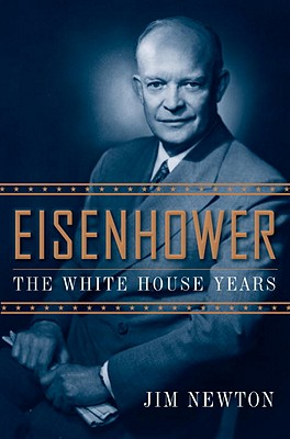 Eisenhower: The White House Years Cover Image