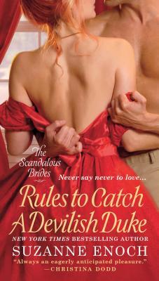 Rules to Catch a Devilish Duke (Scandalous Brides Series #3) Cover Image