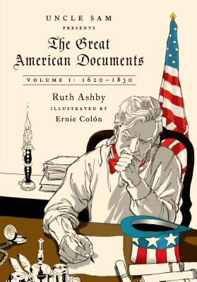 The Great American Documents: Volume I: 1620-1830 Cover Image