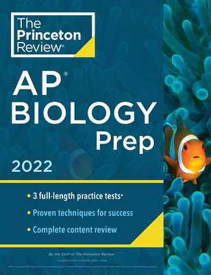 Princeton Review AP Biology Prep, 2022: Practice Tests + Complete Content Review + Strategies & Techniques (College Test Preparation) Cover Image