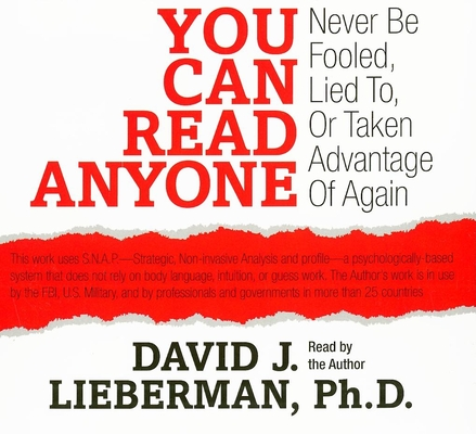 You Can Read Anyone: Never Be Fooled, Lied To, or Taken Advantage of Again Cover Image