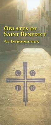 Oblates of Saint Benedict: An Introduction Cover Image