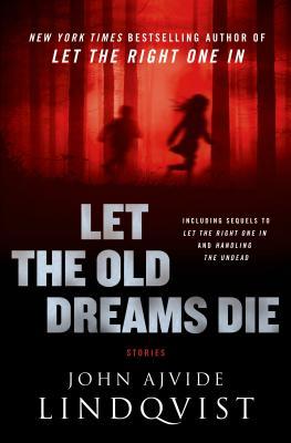 Let the Old Dreams Die Cover