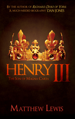 Henry III: The Son of Magna Carta Cover Image