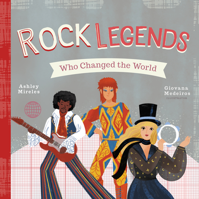 Rock Legends Who Changed the World Cover Image