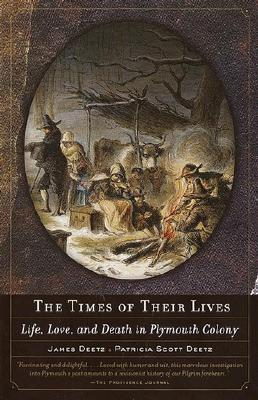 The Times of Their Lives: Life, Love, and Death in Plymouth Colony Cover Image