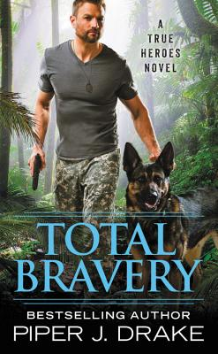 Total Bravery (True Heroes #4) Cover Image