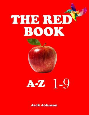The Red Book: Alphabet: a to z, 1-9 (Give for smart kids about pictures) Cover Image