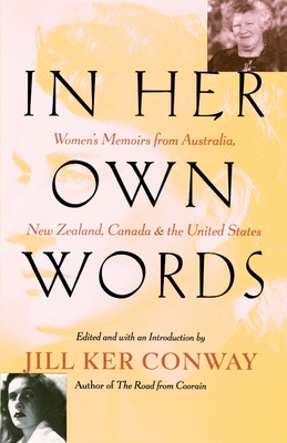 In Her Own Words: Women's Memoirs from Australia, New Zealand, Canada, and the United States Cover Image