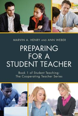 Preparing for a Student Teacher (Student Teaching: The Cooperating Teacher) Cover Image