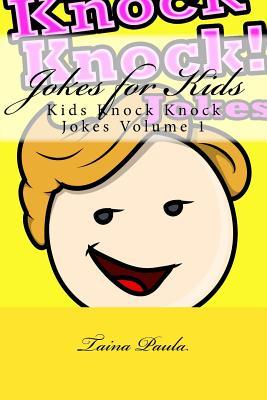 Jokes for Kids: Kids Knock Knock Jokes Volume 1 Cover Image