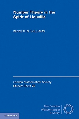 Cover for Number Theory in the Spirit of Liouville (London Mathematical Society Student Texts #76)