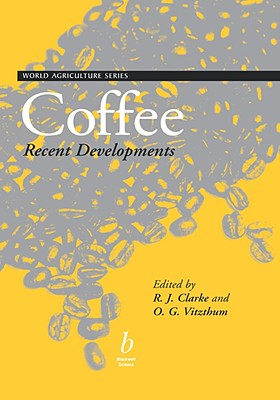 Coffee Recent Developments (World Agriculture #8) Cover Image