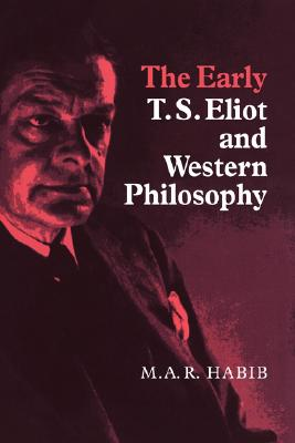 Cover for The Early T. S. Eliot and Western Philosophy