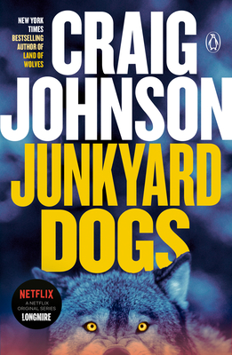 Junkyard Dogs: A Longmire Mystery Cover Image