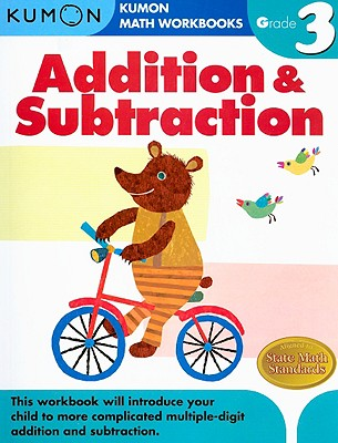 Addition & Subtraction Grade 3 (Kumon Math Workbooks) Cover Image