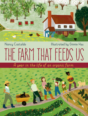 The Farm That Feeds Us: A year in the life of an organic farm Cover Image