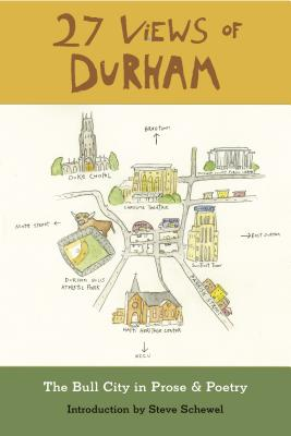 27 Views of Durham: The Bull City in Prose & Poetry Cover Image