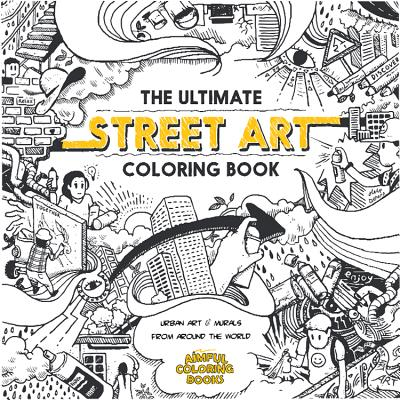 The Ultimate Street Art Coloring Book Cover Image
