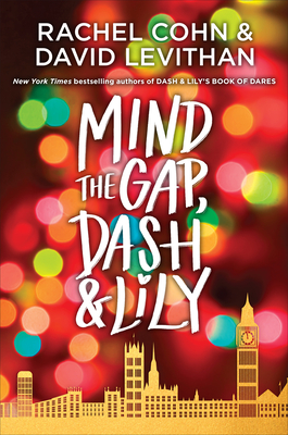 Mind the Gap, Dash & Lily (Dash & Lily Series #3) Cover Image