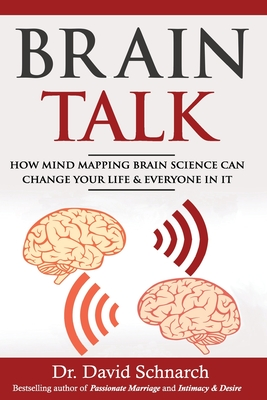 Brain Talk: How Mind Mapping Brain Science Can Change Your Life & Everyone In It Cover Image