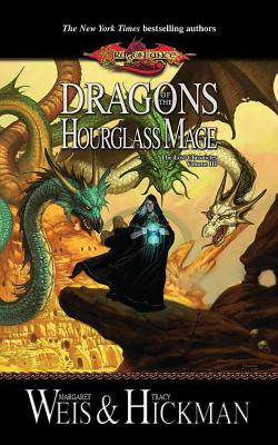 Cover for Dragons of the Hourglass Mage (Lost Chronicles Trilogy #3)
