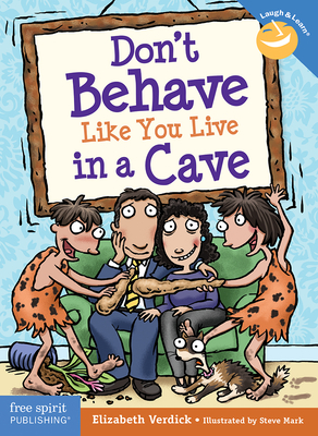 Don't Behave Like You Live in a Cave Cover