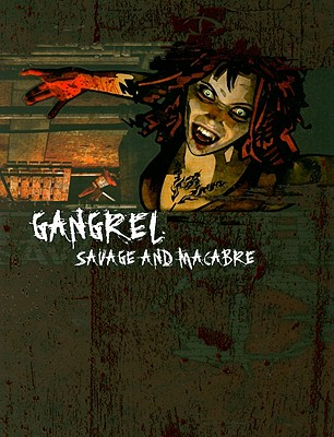 Gangrel: Savage and Macabre Cover Image