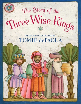 The Story of the Three Wise Kings Cover Image
