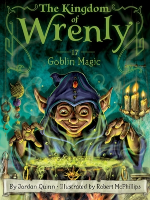 Goblin Magic (The Kingdom of Wrenly #17) Cover Image