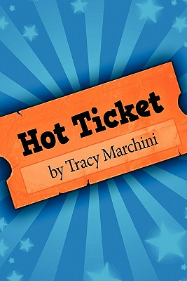 Hot Ticket: Hot Ticket Trilogy Cover Image