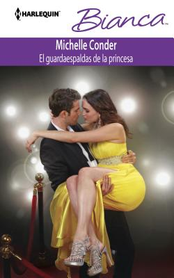 El Guardaespaldas de la Princesa = The Bodyguard of the Princess Cover