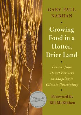 Growing Food in a Hotter, Drier Land: Lessons from Desert Farmers on Adapting to Climate Uncertainty Cover Image