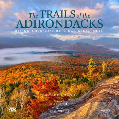 The Trails of the Adirondacks: Hiking America's Original Wilderness Cover Image