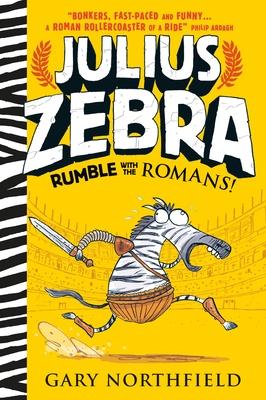 Julius Zebra: Rumble with the Romans! Cover Image
