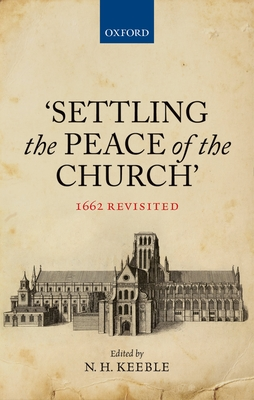'Settling the Peace of the Church': 1662 Revisited Cover Image