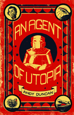 An Agent of Utopia: New and Selected Stories Cover Image