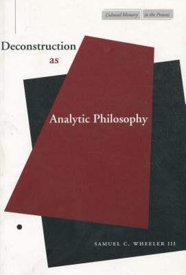 Deconstruction as Analytic Philosophy (Cultural Memory in the Present) Cover Image