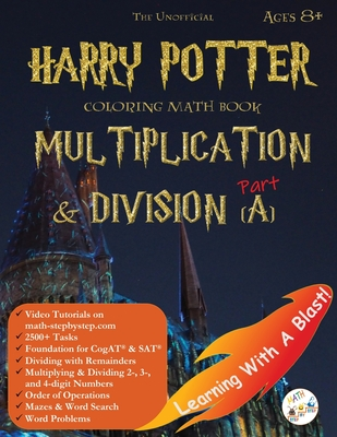 Math Workbook Grade 3 Grade 4 Ages 6-8 Multiplication and Division: Harry Potter Coloring Book Unofficial Cover Image