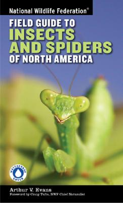 National Wildlife Federation Field Guide to Insects and Spiders & Related Species of North America Cover Image