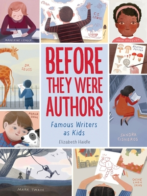 Before They Were Authors: Famous Writers as Kids Cover Image