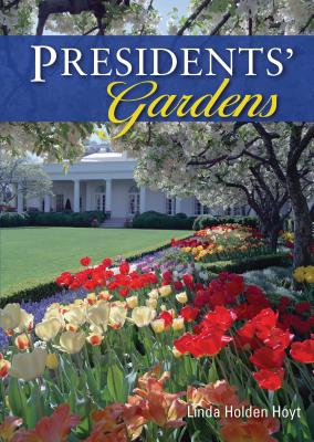 Presidents' Gardens Cover
