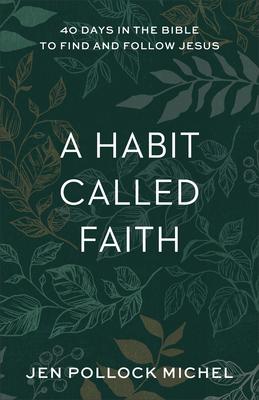 Cover for A Habit Called Faith
