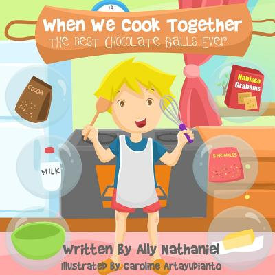 When We Cook Together: The Best Chocolate-Balls Ever! Cover Image