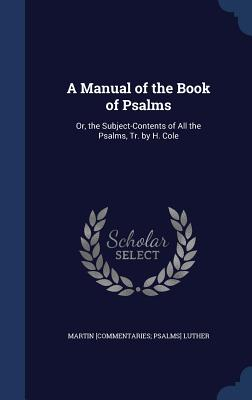 Cover for A Manual of the Book of Psalms