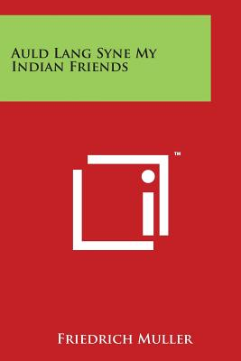 Auld Lang Syne My Indian Friends Cover Image
