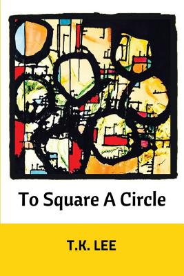 To Square a Circle Cover Image