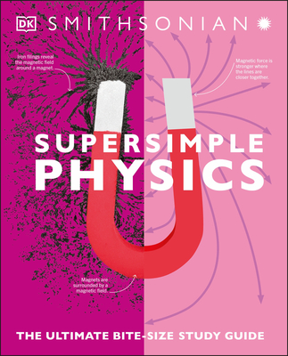 Super Simple Physics: The Ultimate Bitesize Study Guide (SuperSimple) Cover Image