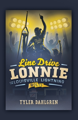 Line Drive Lonnie and the Louisville Lightning Bolts Cover Image